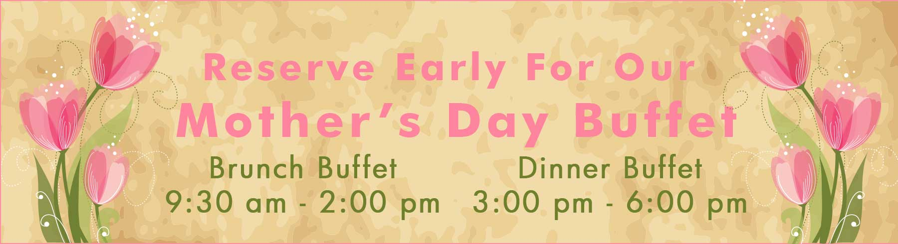 Mother's Day Buffet at the Stage House Tavern in Mountainside, NJ